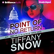 Point of No Return: Kathleen Turner, Book 5 | [Tiffany Snow]