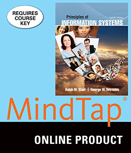 mindtap-mis-for-stair-reynolds-principles-of-information-systems-12th-edition