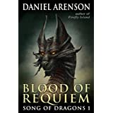 Blood of Requiem (Song of Dragons, Book 1) (Kindle Edition) newly tagged