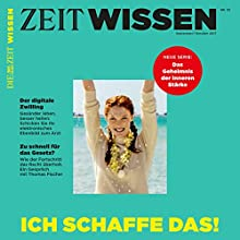 ZeitWissen, September / Oktober 2017 Audiomagazin von  Die ZEIT Gesprochen von:  div.