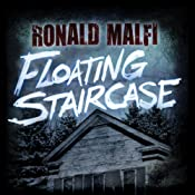 Floating Staircase | [Ronald Malfi]