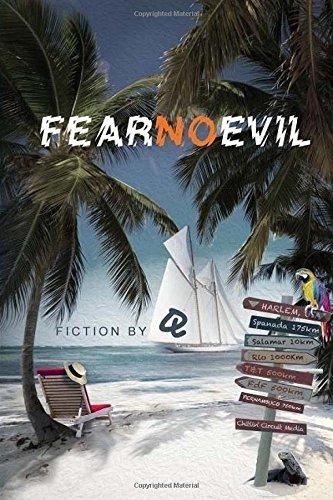 Fear no Evil: Fiction by Q
