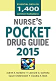 Nurses Pocket Drug Guide 2015 (Pocket Reference)