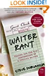 Waiter Rant: Thanks for the Tip--Conf...