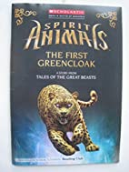 Spirit Animals: The First Greencloak by…