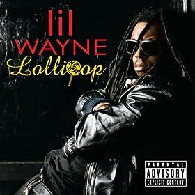 Lollipop (Explicit Version)