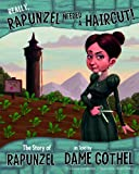 Really, Rapunzel Needed a Haircut! (Other Side of the Story)