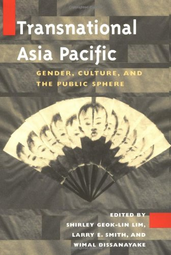 Transnational Asia Pacific: Gender, Culture, and the Public Sphere