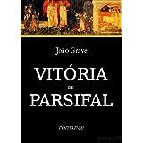 Vitória de Parsifal (Romance da Távola Redonda)