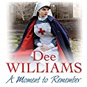 A Moment to Remember Audiobook by Dee Williams Narrated by Kim Hicks
