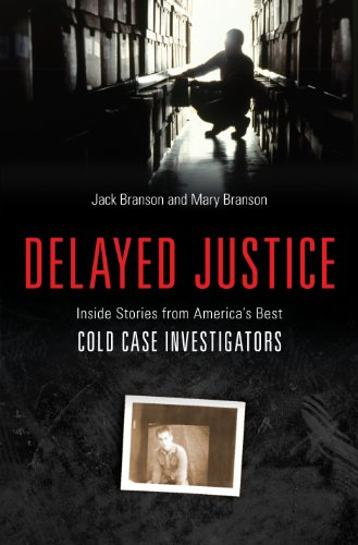 Delayed Justice by Jack and Mary Brandson