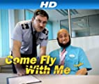 Come Fly With Me [HD]: Episode 1 [HD]