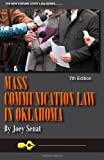 Mass Communication Law in Oklahoma, 7th Edition