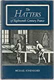 img - for The Hatters of Eighteenth-Century France book / textbook / text book