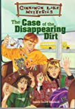 The Case of the Disappearing Dirt (Cinnamon Lake Mysteries) (0570047935) by Dandi Daley Mackall