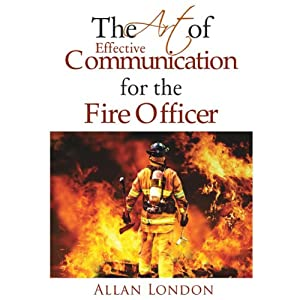 The Art of Effective Communication for the Fire Officer Audiobook