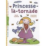 Princesse-la-tornadepar Marc Cantin