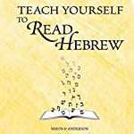 Teach Yourself to Read Hebrew | Ethelyn Simon,Joseph Anderson