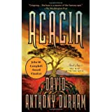 Acacia: The Acacia Trilogy, Book Oneby David Anthony Durham
