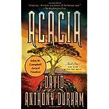 Acacia: The Acacia Trilogy, Book Oneby David Anthony Durham