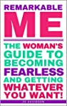 Remarkable Me: The Woman's Guide to B...