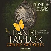 Daniel Taylor zwischen zwei Welten (Daniel Taylor 2) | Monica Davis