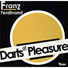 Darts of Pleasure