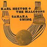 echange, troc Karl Hector & The Malcouns - Sahara Swing