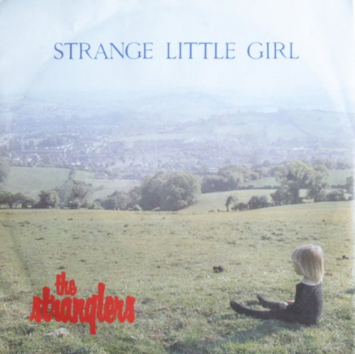 The Stranglers - Strange Little Girl - Zortam Music