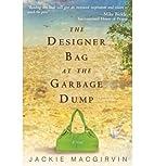 The Designer Bag at the Garbage Dump…