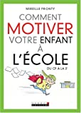 Comment motiver votre enfant  l'cole