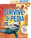 The Worst-Case Scenario Survive-o-pedia (Worst-Case Scenario: Junior Edition)