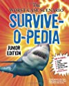 The worst-case scenario survive-o-pedia : junior edition