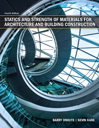 Statics and Strength of Materials for Architecture and...