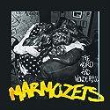 Marmozets - Weird & Wonderful Marmozets [Audio CD]<br>$382.00