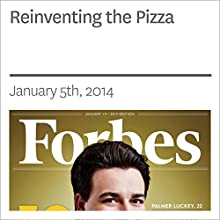 Reinventing the Pizza (       UNABRIDGED) by Forbes Narrated by Ken Borgers