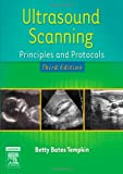 Ultrasound Scanning: Principles and Protocols, 3e Betty Bates Tempkin BA RT(R) RDMS