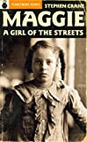 Image of Maggie: A Girl of the Streets (1893) / Lines [Poems] (1895)