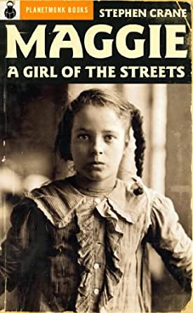 maggie a girl of the streets essay maggie a girl of the streets college essays mercheri