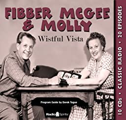 Fibber McGee & Molly: Wistful Vista (Old Time Radio) (Classic Radio Comedy)