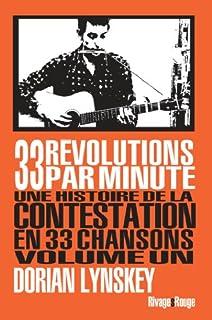33 révolutions par minute : une histoire de la contestation en 33 chansons 01