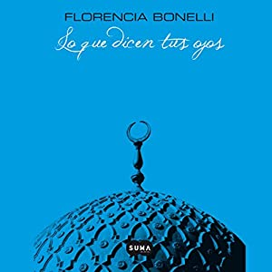 Lo Que Dicen Tus Ojos [What Your Eyes Say] Audiobook