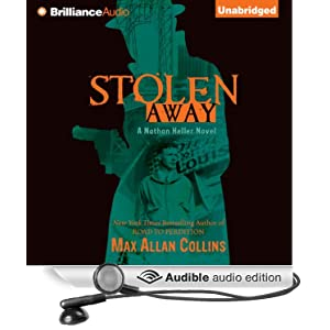 Stolen Away: A Novel of the Lindbergh Kidnapping [Unabridged] [Audible