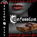 Confession: Under Mr. Nolan's Bed, Volume 2 (       UNABRIDGED) by Selena Kitt Narrated by Holly Hackett