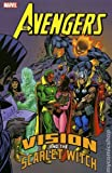 Avengers: Vision and the Scarlet Witch (0785117709) by Englehart, Steve