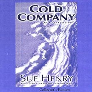 Cold Company: An Alaska Mystery | [Sue Henry]