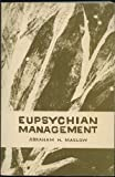Eupsychian Management: A Journal