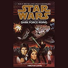 Star Wars: Dark Force Rising: The Thrawn Trilogy, Book 2 Audiobook by Timothy Zahn Narrated by Marc Thompson