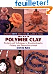 The Art of Polymer Clay: Designs and...