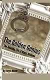 The Golden Genius: The Amazing Life of Maria Altmann